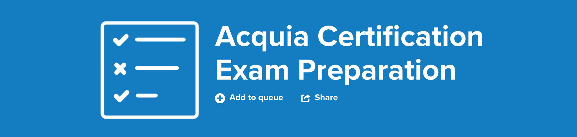 Acquia Exam Preparation title