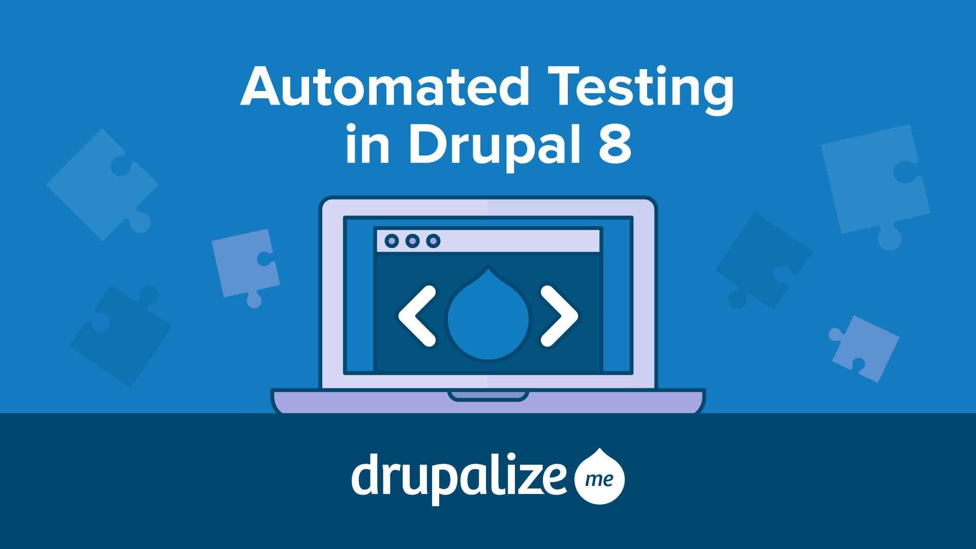 Automated Testing in Drupal 8