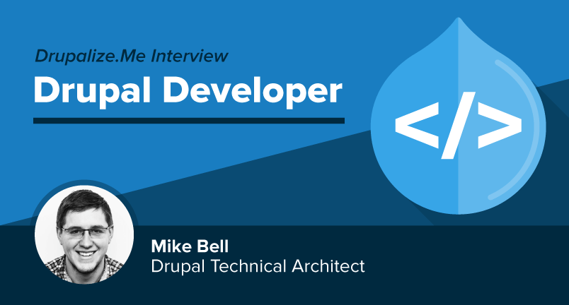 Meet Drupal Developer Mike Bell