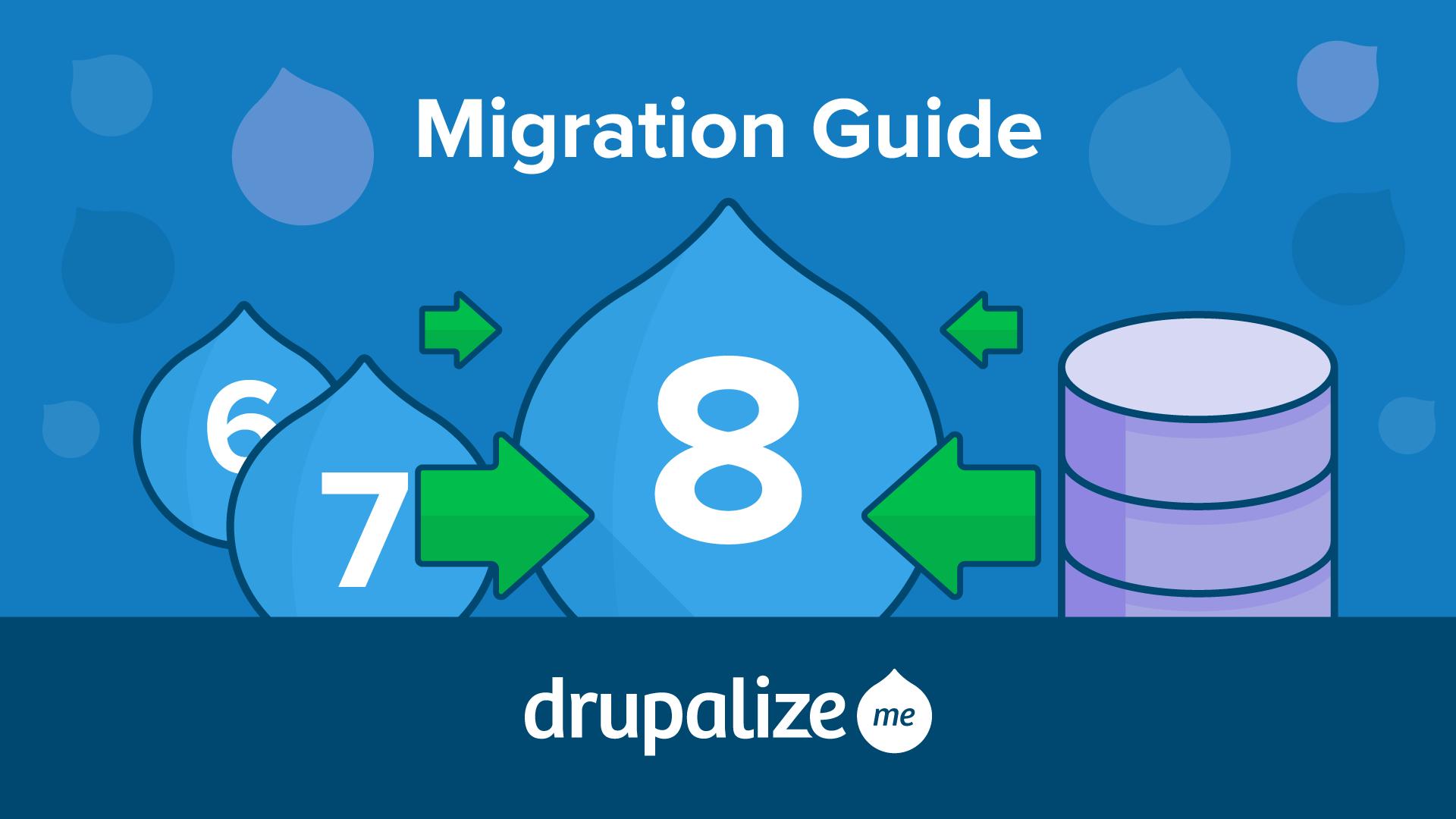 Drupal 8 Migration Guide