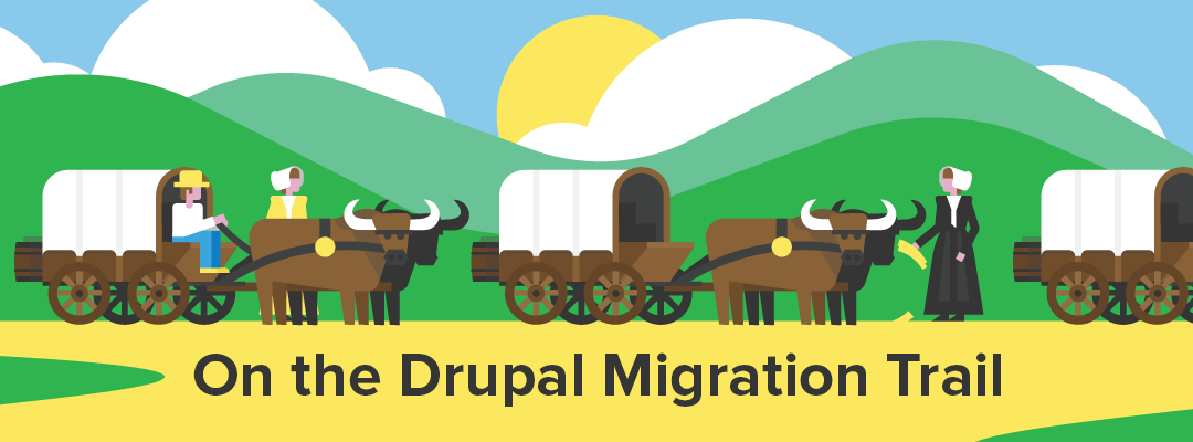On the Drupal Migration Trail