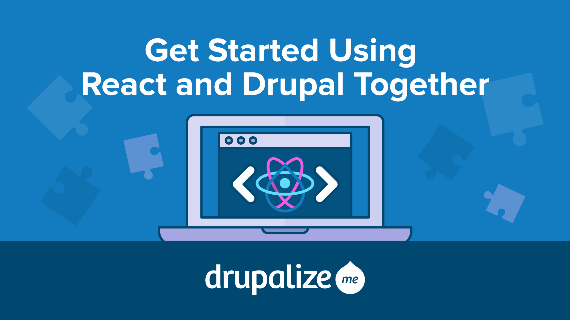 Get Started Using React and Drupal Together