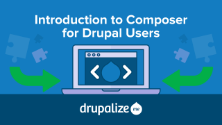Introduction to Composer for Drupal Users