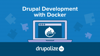 Drupal Development with Docker