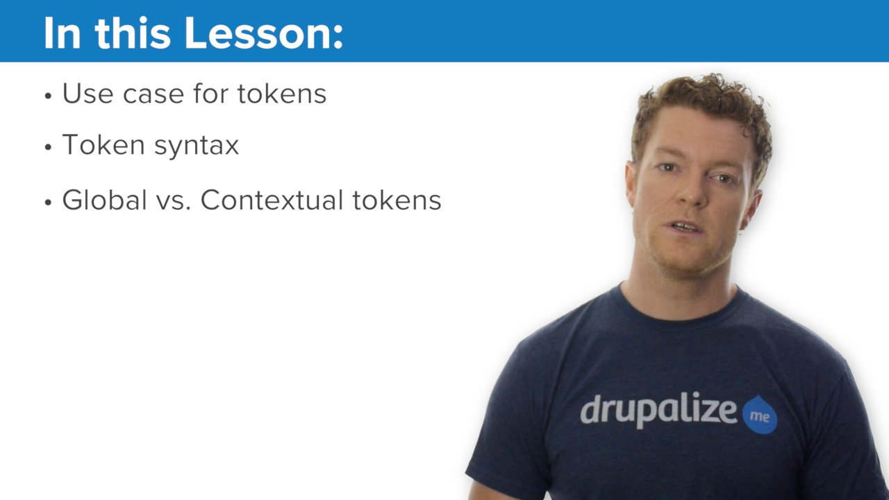 What Are Tokens? | Drupalize Me