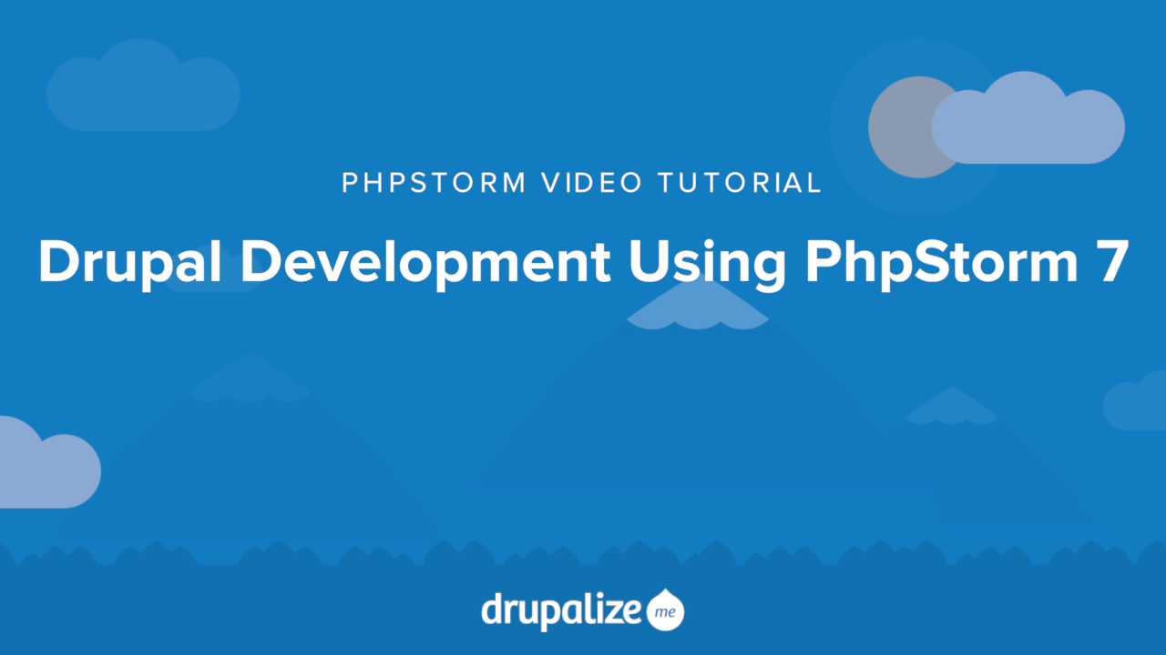 Drupal Development Using PhpStorm 7 | Drupalize Me