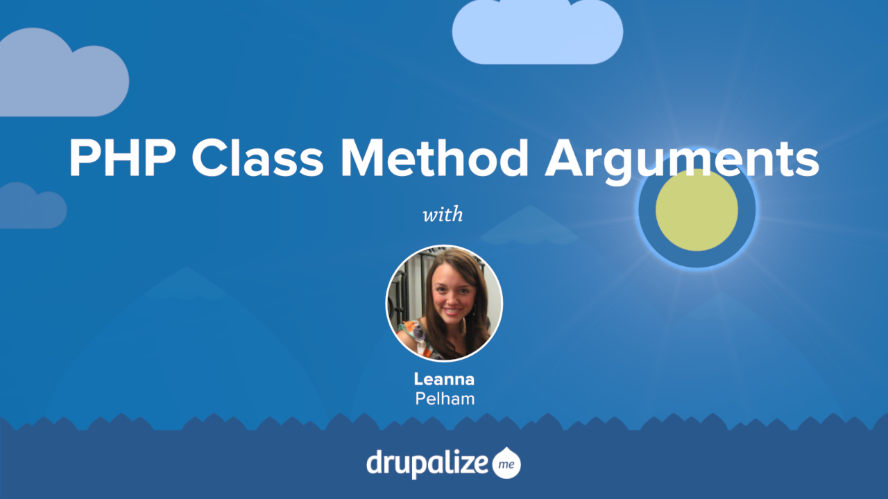 Innovative Classroom Training Methods ~ Php class method arguments drupalize me