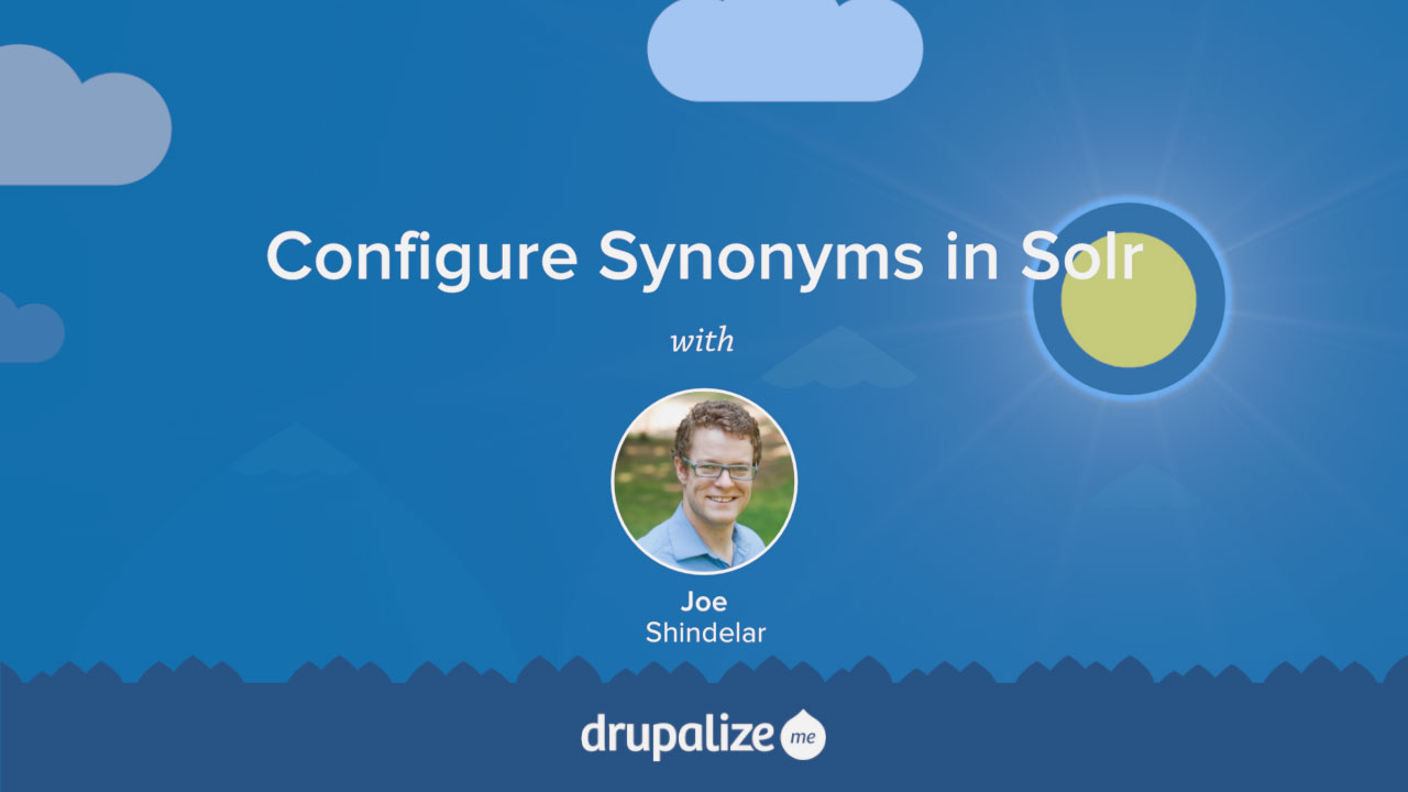 Configure Synonyms in Solr | Drupalize Me